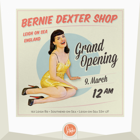 Bernie Dexter Shop Opening - Flyer Design - Model: Bernie Dexter Photo: Levi Dexter